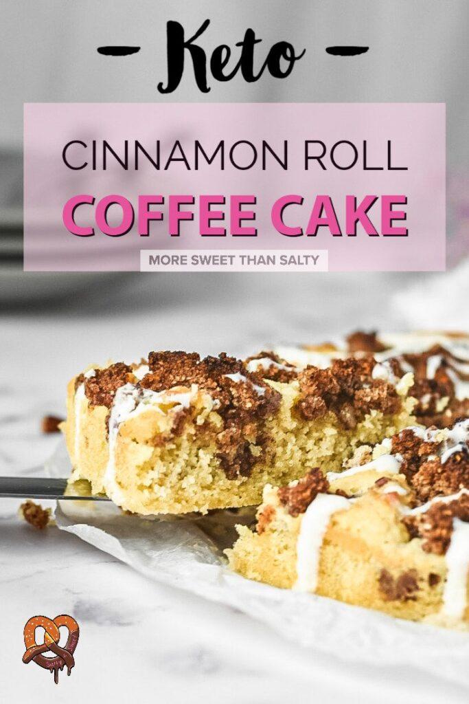 sweetketolife.com-keto-cinnamon-roll-coffee-cake-peacan-drizzle-cheese-pinterest